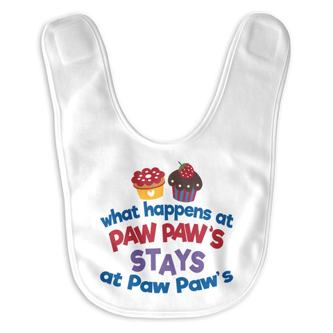 What Happens At Paw Paws - Baby Bib