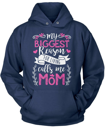 My Biggest Reason for Living Calls Me Mom - Pullover Hoodie / Navy / S
