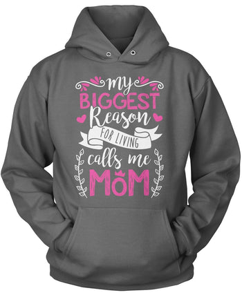 My Biggest Reason for Living Calls Me Mom - Pullover Hoodie / Dark Heather / S