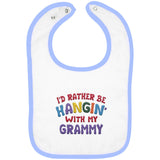 I'd Rather Be Hangin' with My Grammy - Embroidered Infant Bib