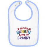 I'd Rather Be Hangin' with My Granny - Embroidered Infant Bib