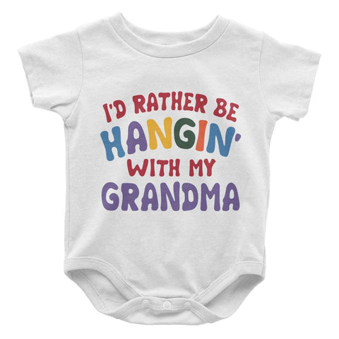 I'd Rather Be Hangin' with My (Nickname) - Personalized Baby Bodysuit