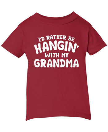 I'd Rather Be Hangin' with My (Nickname) - Children's T-Shirt - Infant T-Shirt / Red / 6M