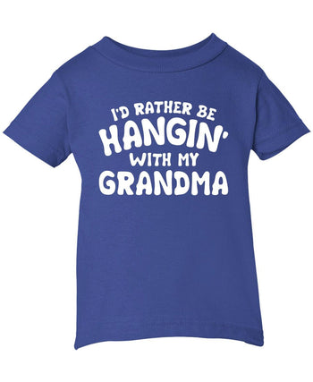 I'd Rather Be Hangin' with My (Nickname) - Children's T-Shirt - Infant T-Shirt / Royal / 6M