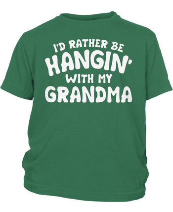 I'd Rather Be Hangin' with My (Nickname) - Children's T-Shirt - Toddler T-Shirt / Kelly Green / 2T