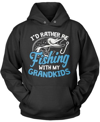 I'd Rather Be Fishing with My Grandkids Pullover Hoodie Sweatshirt