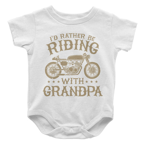 I'd Rather Be Riding with Grandpa - Baby Onesie