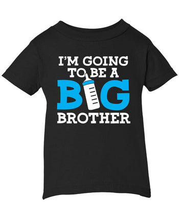 I'm Going to Be a Big Brother - Infant T-Shirt