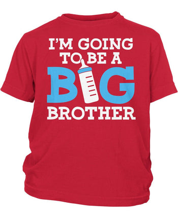 I'm Going to Be a Big Brother - Children's T-Shirt - Toddler T-Shirt / Red / 2T