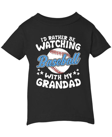 I'd Rather Be Watching Baseball with Grandad - Infant T-Shirt