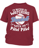 I'd Rather Be Watching Baseball with Paw Paw - Children's T-Shirt