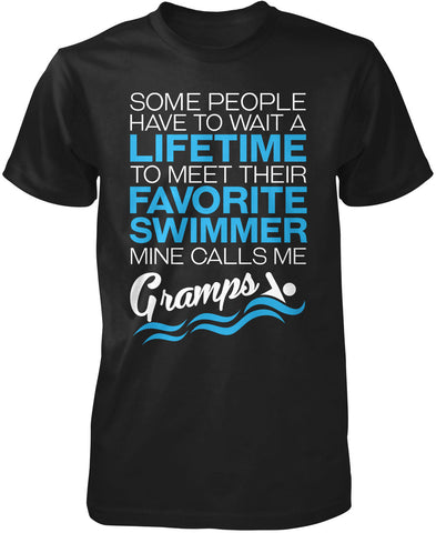 Favorite Swimmer - Mine Calls Me Gramps T-Shirt