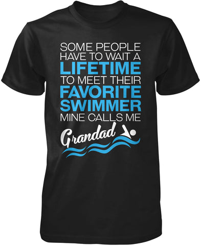 Favorite Swimmer - Mine Calls Me Grandad T-Shirt