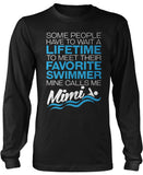 Favorite Swimmer - Mine Calls Me Mimi Long Sleeve T-Shirt