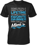 Favorite Swimmer - Mine Calls Me Mimi T-Shirt