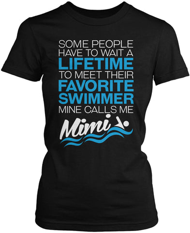 Favorite Swimmer - Mine Calls Me Mimi Women's Fit T-Shirt