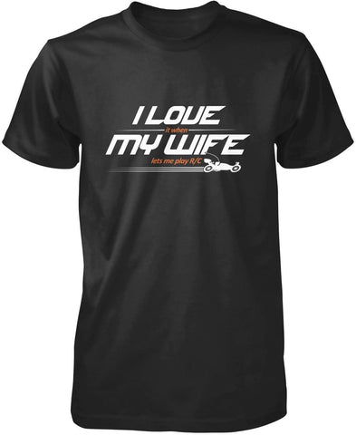 I Love My Wife - R/C - T-Shirts