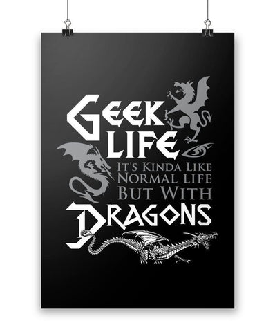 Geek Life With Dragons - Poster - Posters