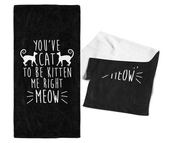 You've Cat To Be Kitten Me - Gym / Kitchen Towel - Black