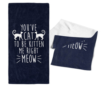 You've Cat To Be Kitten Me - Gym / Kitchen Towel - Navy