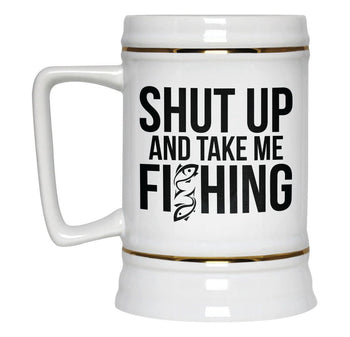 Shut Up and Take Me Fishing - Beer Stein - [variant_title]