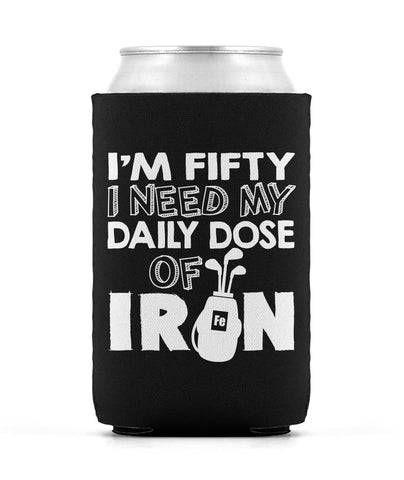 I'm Fifty. I Need My Daily Dose of Iron - Can Cooler