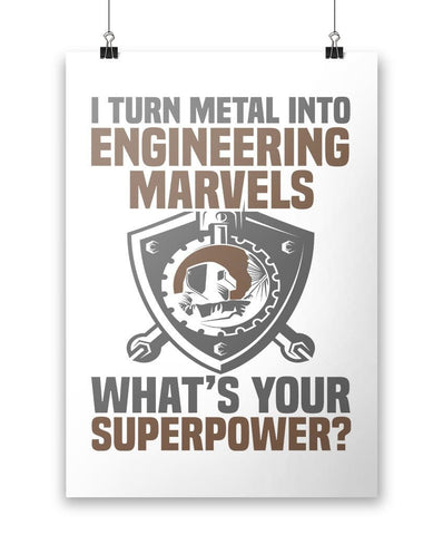 I Turn Metal Into Engineering Marvels - Poster