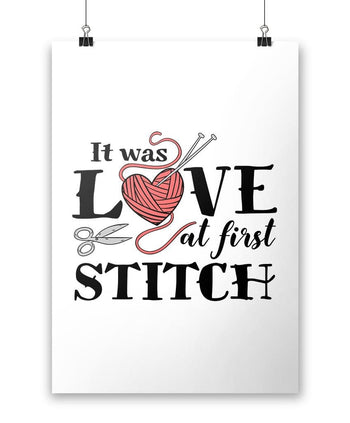 It Was Love At First Stitch - Poster