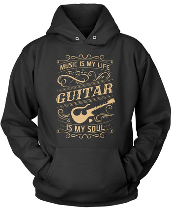 Music Is My Life Guitar Is My Soul Pullover Hoodie Sweatshirt