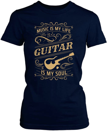 Music Is My Life Guitar Is My Soul - Women's Fit T-Shirt / Navy / S
