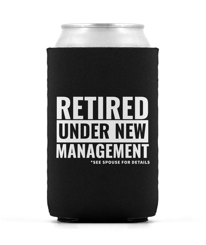 Retired, Under New Management - Can Cooler
