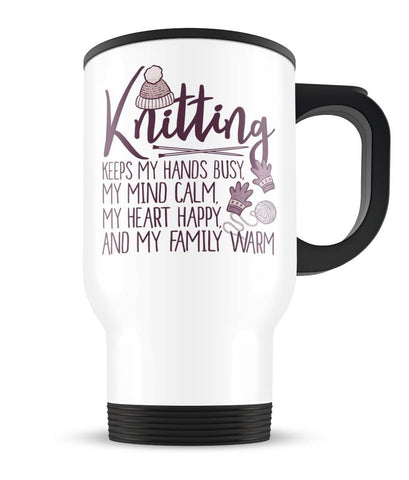 Knitting Keeps My Hands Busy - Travel Mug
