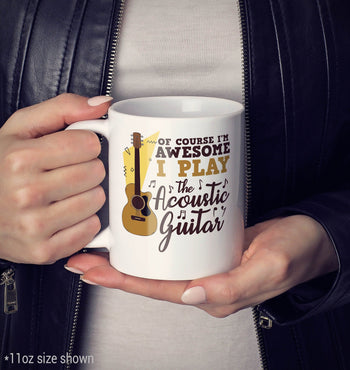 I'm Awesome I Play Acoustic Guitar - [variant_title]