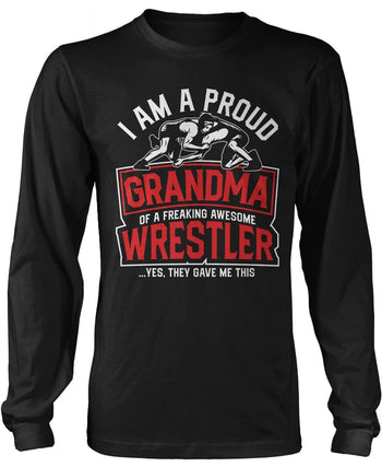 Proud (Nickname) of an Awesome Wrestler - Personalized Long Sleeve T-Shirt