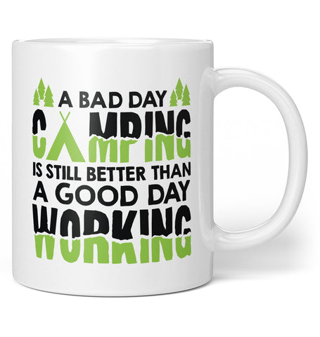 A Bad Day Camping - Coffee Mug / Tea Cup
