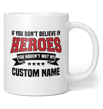 My Hero - Personalized Mug / Tea Cup