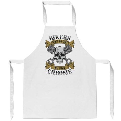 Bikers Don't Go Gray We Turn Chrome - Apron - Aprons