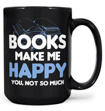 Books Make Me Happy - Mug - Coffee Mugs