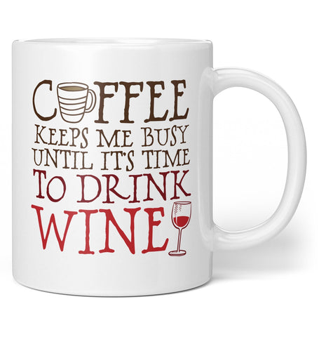 Coffee Until Wine - Mug - Coffee Mugs