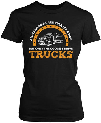 Only the Coolest (Nickname) Drive Trucks - Personalized Women's Fit T-Shirt