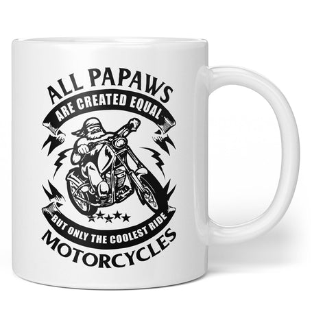 Only the Coolest Papaws Ride Motorcycles - Coffee Mug / Tea Cup