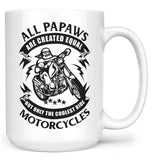 Only the Coolest Papaws Ride Motorcycles - Mug