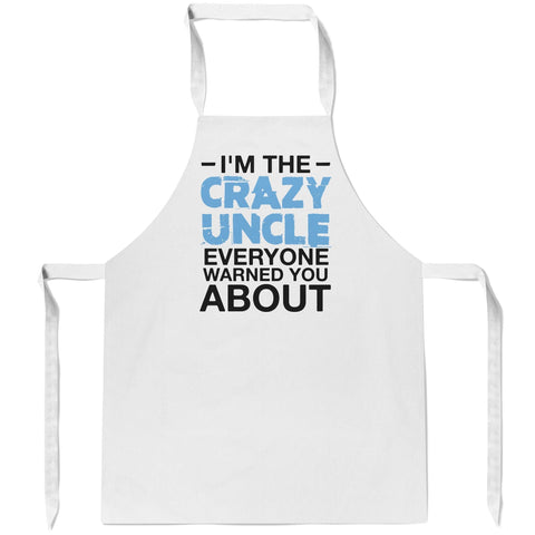 Crazy (Nickname) Everyone Warned You About - Apron - Aprons