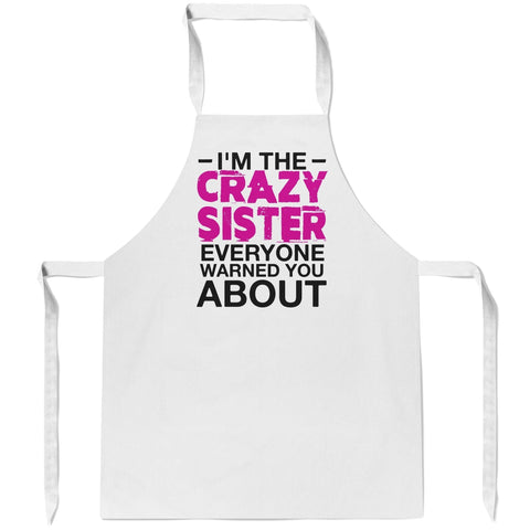 Crazy (Nickname) Everyone Warned You About - Pink - Apron - Aprons