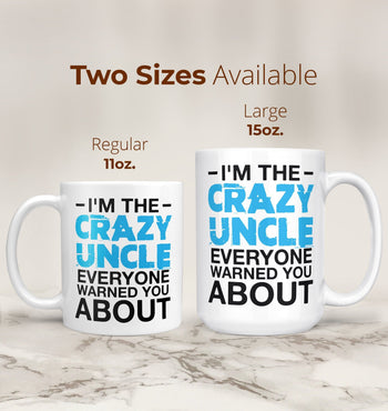 Crazy (Nickname) Everyone Warned You About - Mug - Coffee Mugs