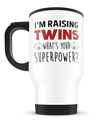 I'm Raising Twins What's Your Superpower - Travel Mug - [variant_title]