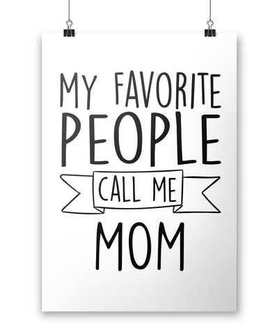 My Favorite People Call Me Mom - Poster