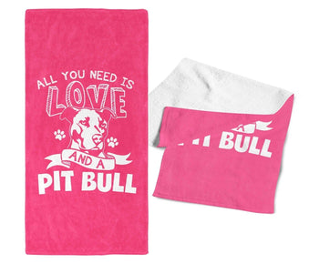All You Need Is Love and a Pit Bull - Gym / Kitchen Towel - Towels