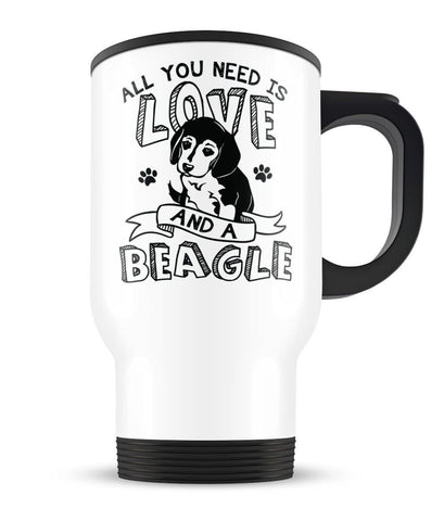 All You Need Is Love and a Beagle -Travel Mug - Travel Mugs