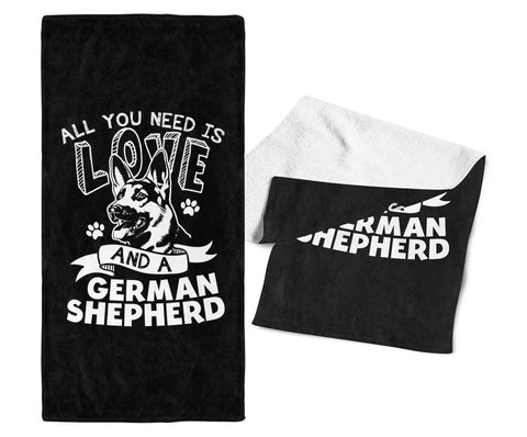 All You Need Is Love and a German Shepherd - Gym / Kitchen Towel - Towels